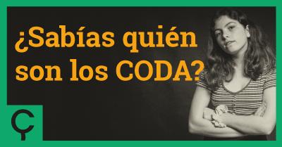 ¿Sabías quién son los CODA?